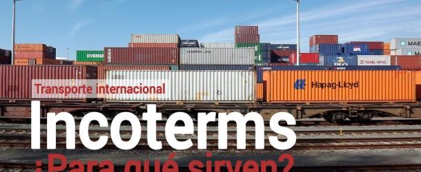 Para qué sirven los incoterms en el transporte internacional
