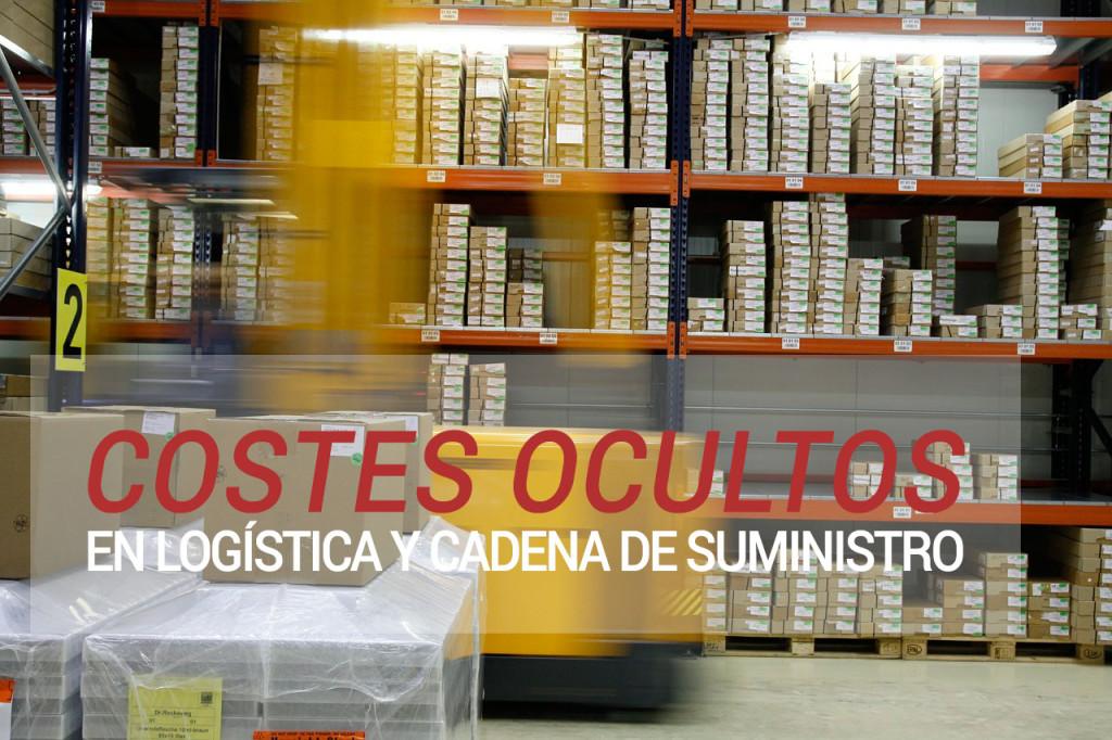 Costes ocultos en logística y transporte