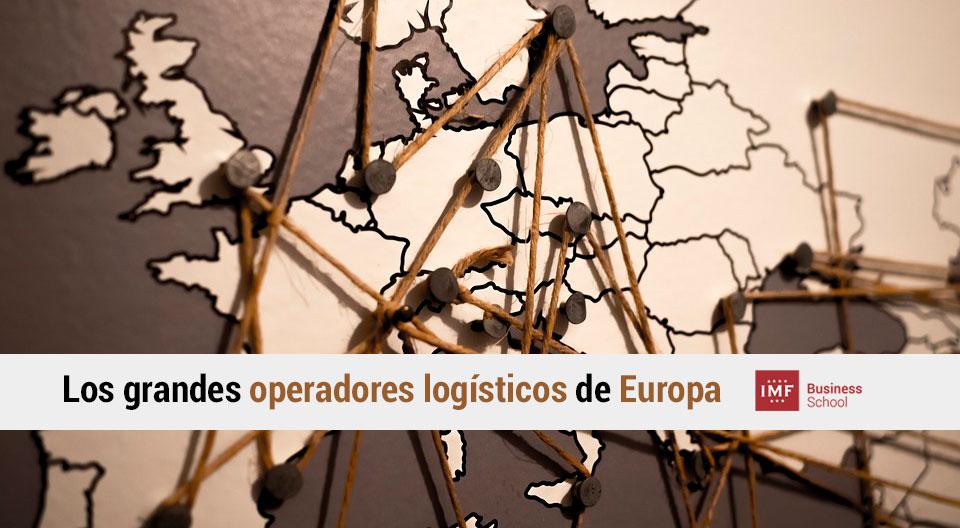 cuales son los grandes operadores logisticos de Europa