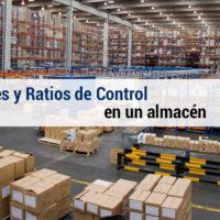Indicadores y Ratios de Control de un almacén