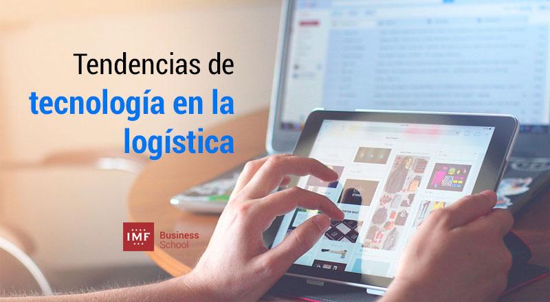 Tecnologia en la logistica tendencias m s relevantes for Todo tecnologia