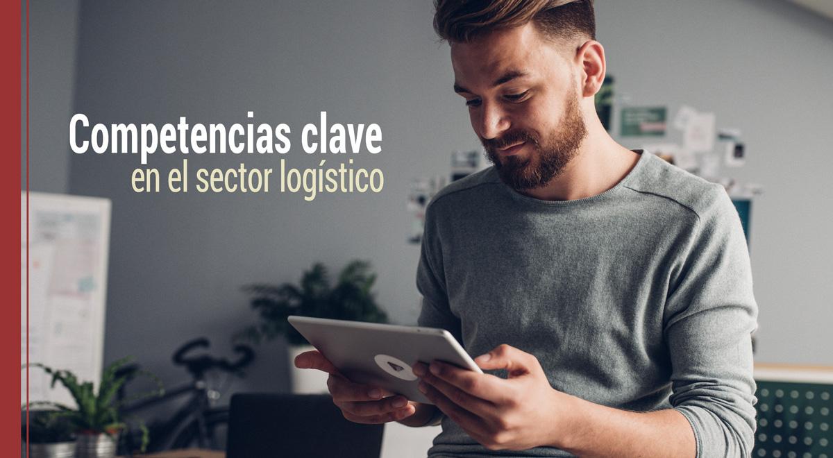 que competencias son clave en el sector de la logistica