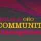 Regla de Oro del Community Manager novato .