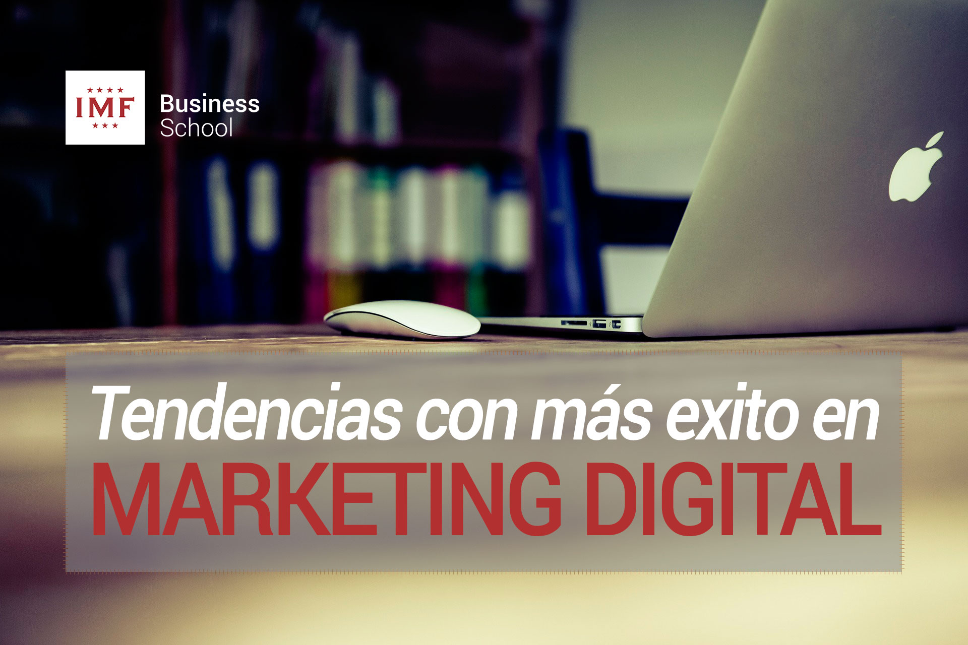 Tendencias 2015 en Marketing Digital con más éxito