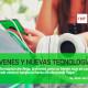 Jóvenes y uso de las nuevas tecnologías