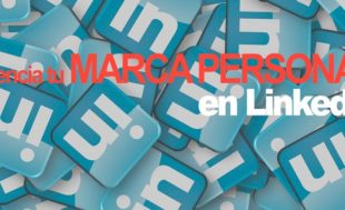 Potenciar marca personal en LinkedIn