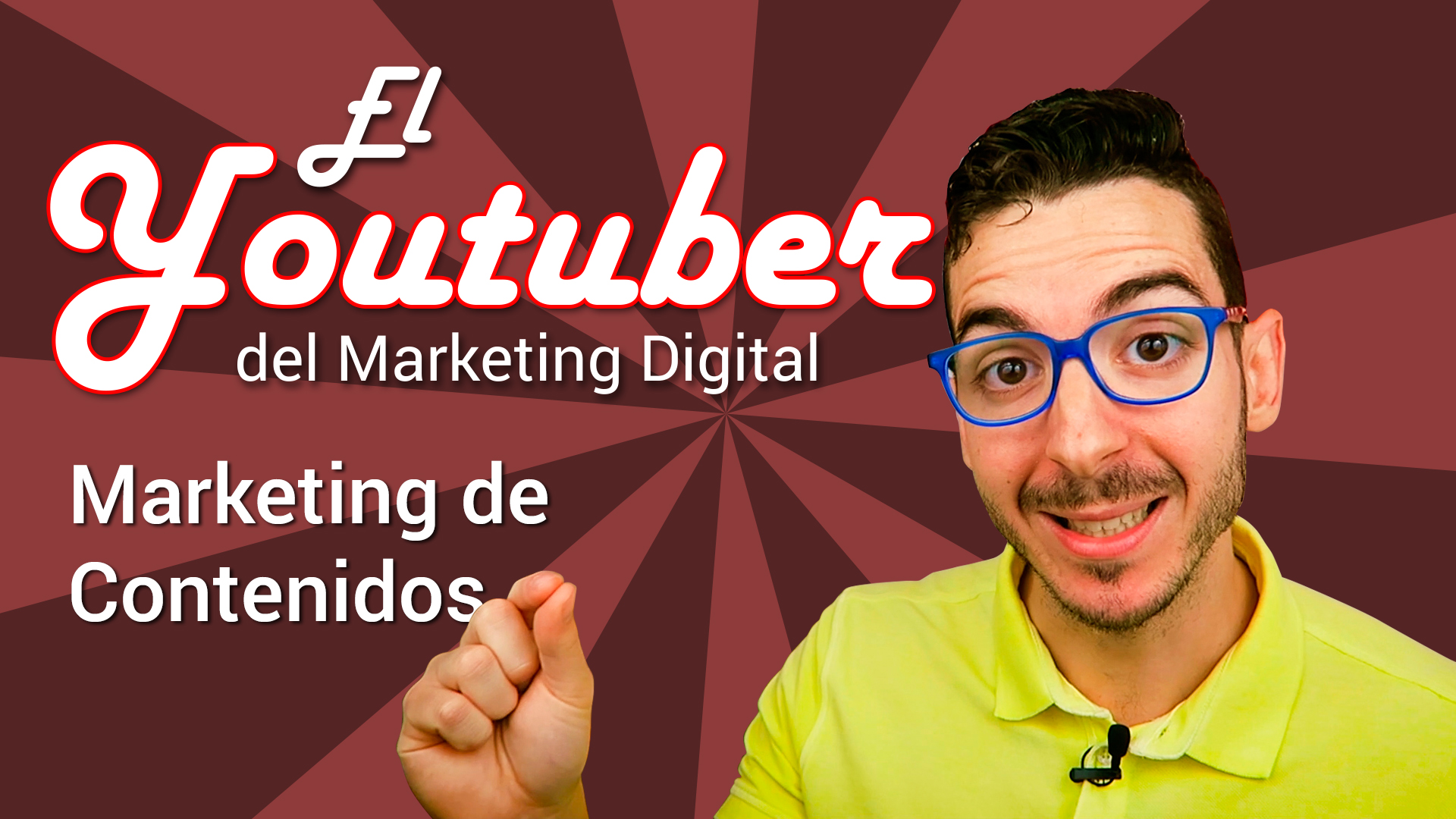 Youtuber Marketing Digital. Marketing de contenidos