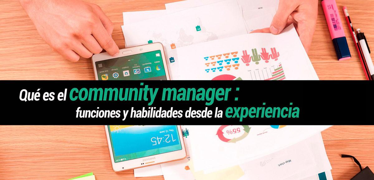 Qué es Community Manager, funciones y habilidades