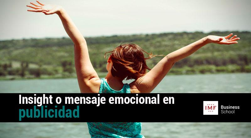Insight publicitario, o cómo lanzar un mensaje emocional