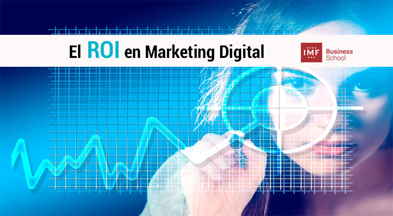 La importancia del ROI en Marketing Digital