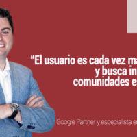 Fran Vázquez Google. Entrevista sobre Marketing Digital