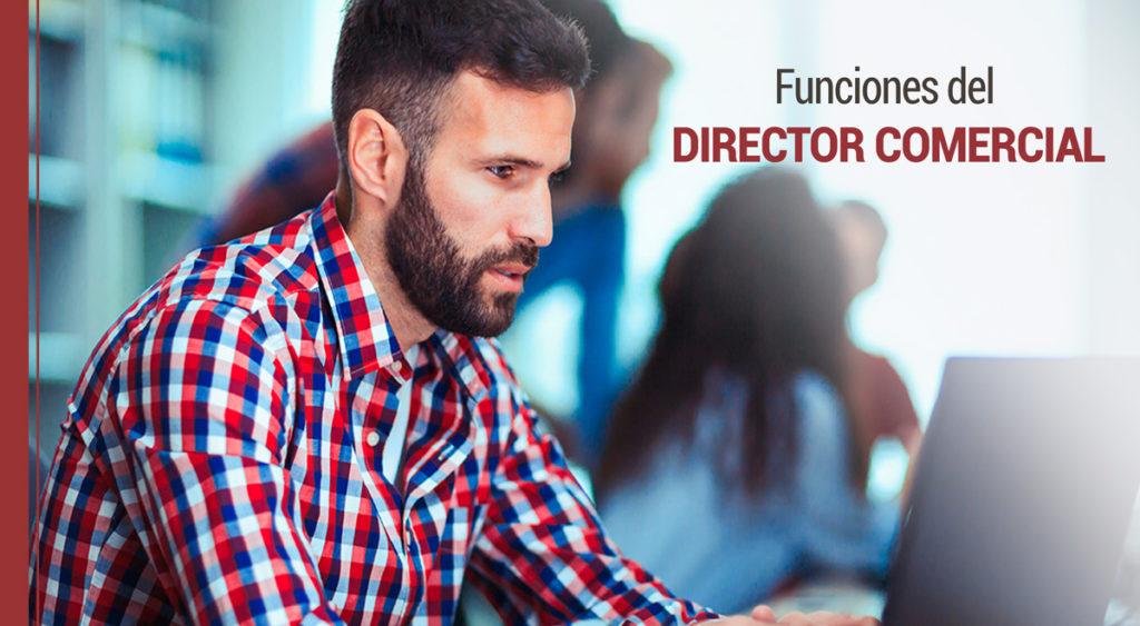Que es el Director Comercial y cuales son sus funciones