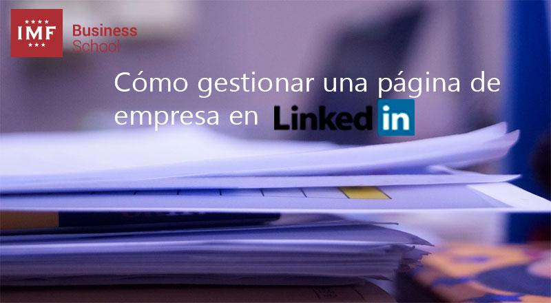 Cómo gestionar una página de empresa en Linkedin