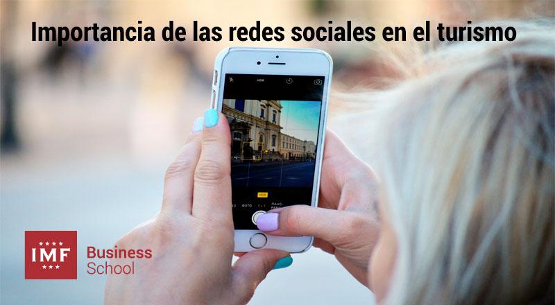 ¿Por qué son tan importantes las redes sociales en el Turismo?