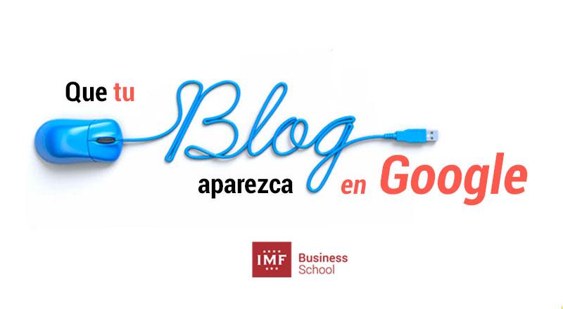 como lograr que tu blog aparezca en google