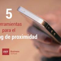 herramientas esenciales para el marketing de proximidad