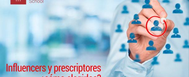 cómo elegir Influencers y prescriptores