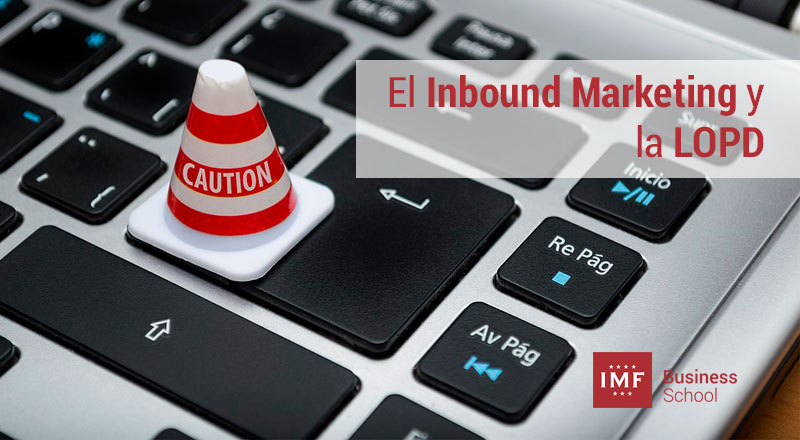 los limites de la lopd y el inbound marketing