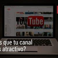 Canal Youtube más atractivo