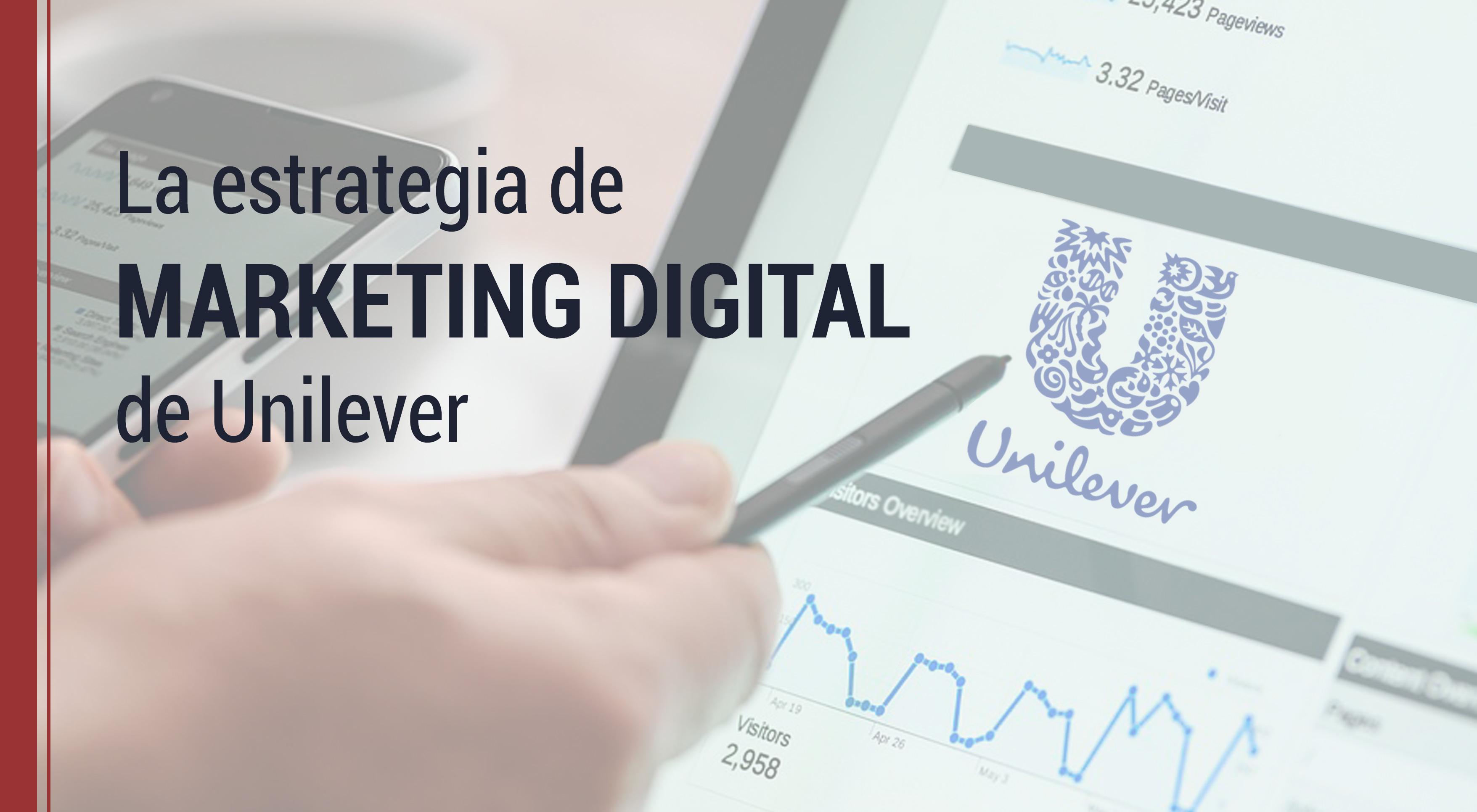 la estrategia de marketing digital de unilever