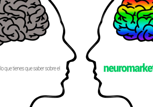 Todo lo que tienes que saber sobre el neuromarketing