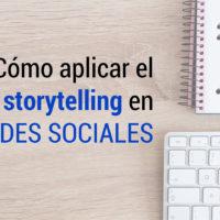 storytelling en redes sociales