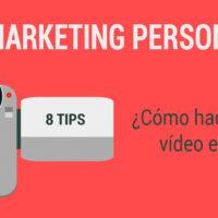 como hacer un video de marketing personal