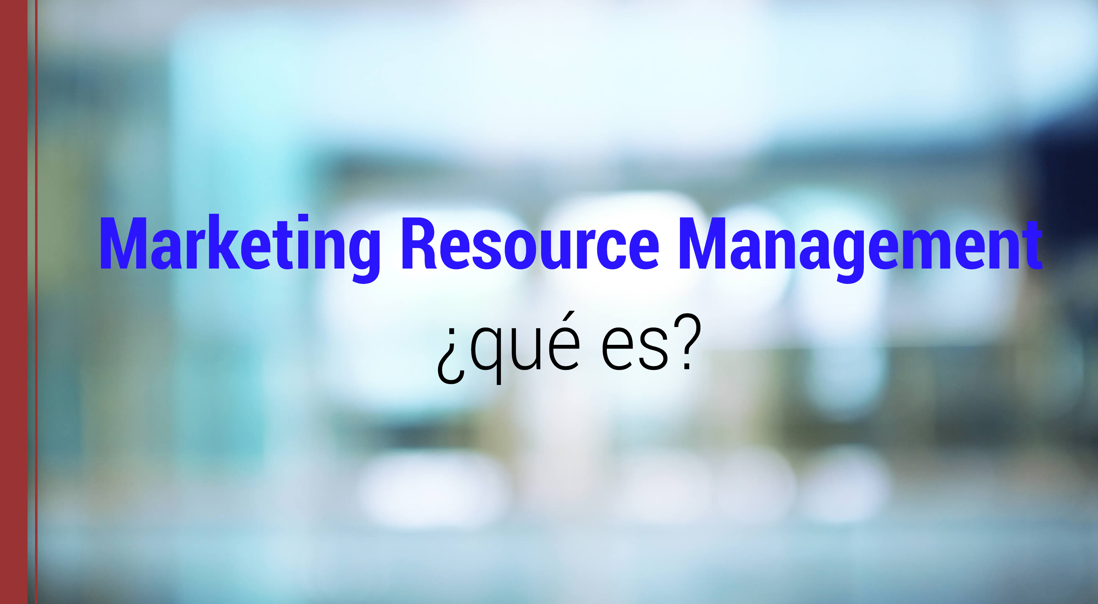 que es el marketing resource management