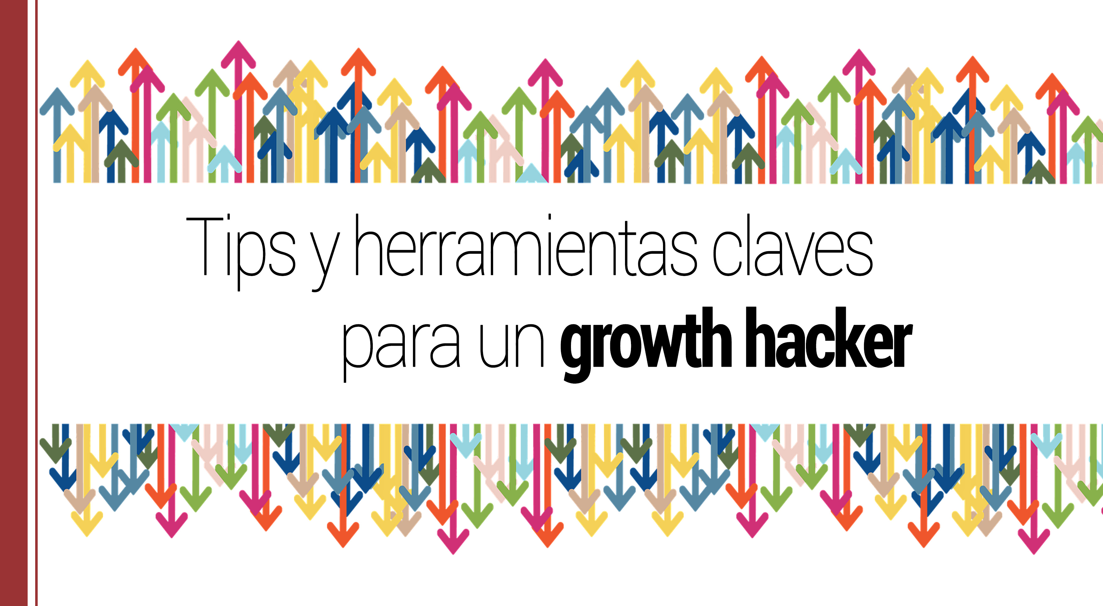 tips para un growth hacker