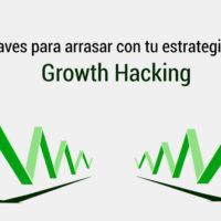 claves para una estrategia de growth hacking