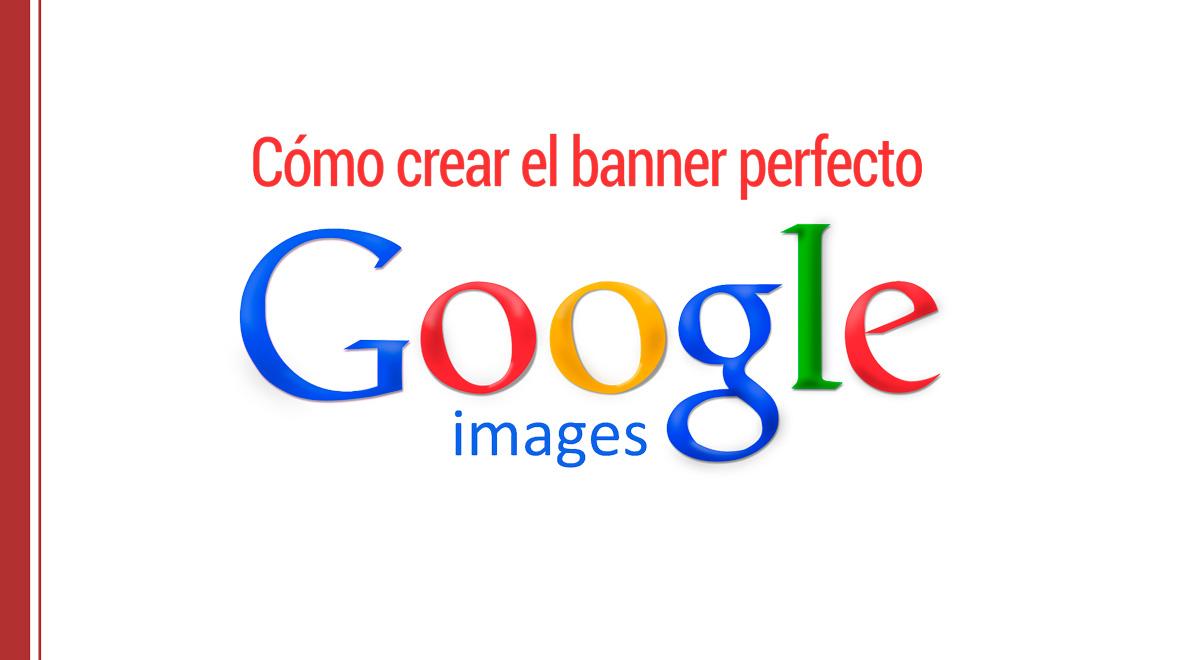 Crear banners con Google