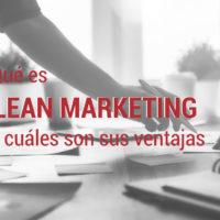 el lean marketing y sus ventajas