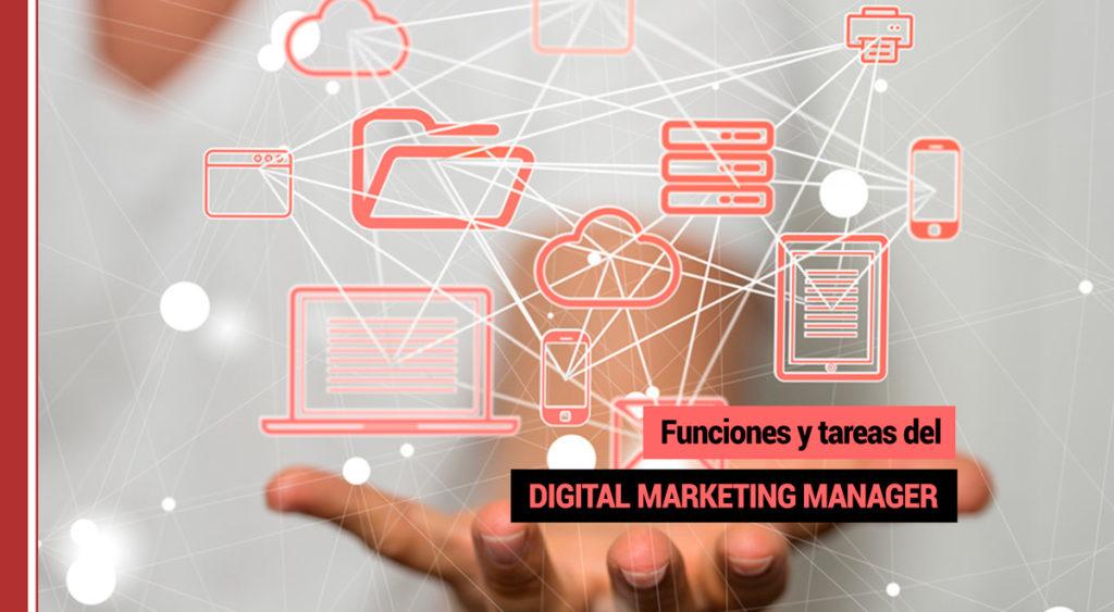 Funciones y tareas del Digital Marketing Manager