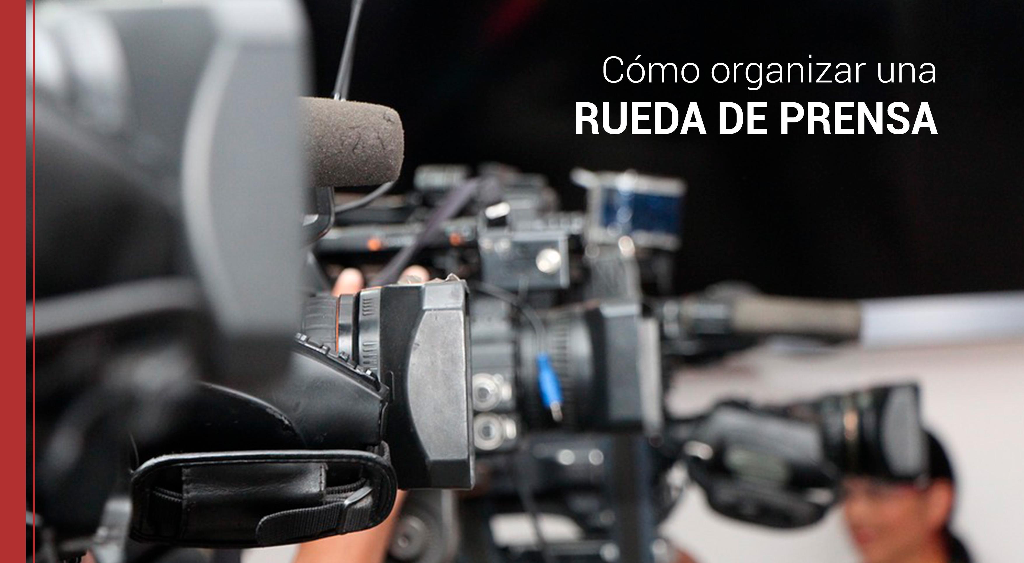 pasos para organizar una rueda de prensa