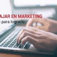 como lograr trabajar en marketing