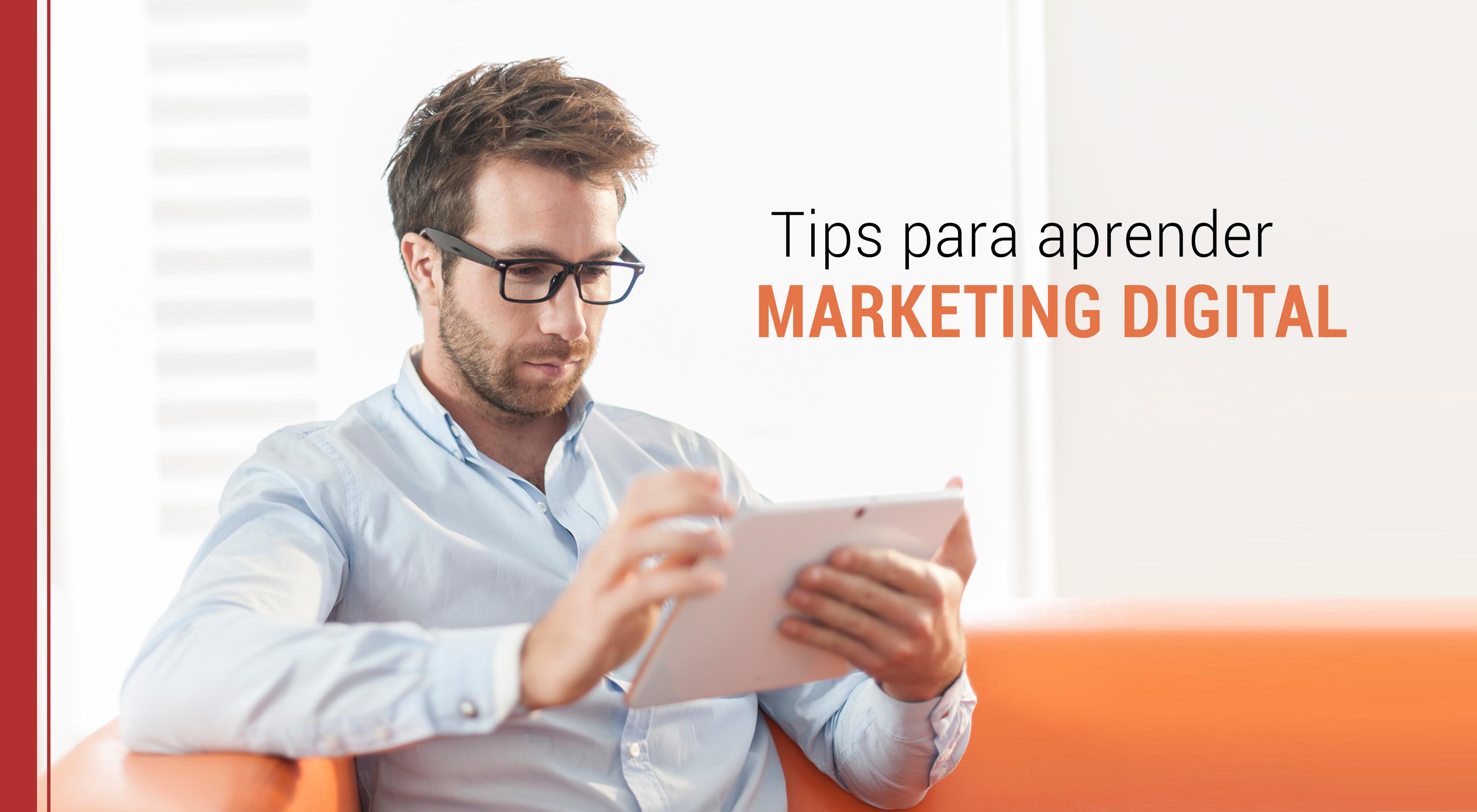 tips para aprender sobre marketing digital