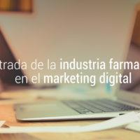 industria farmaceutica y marketing digital