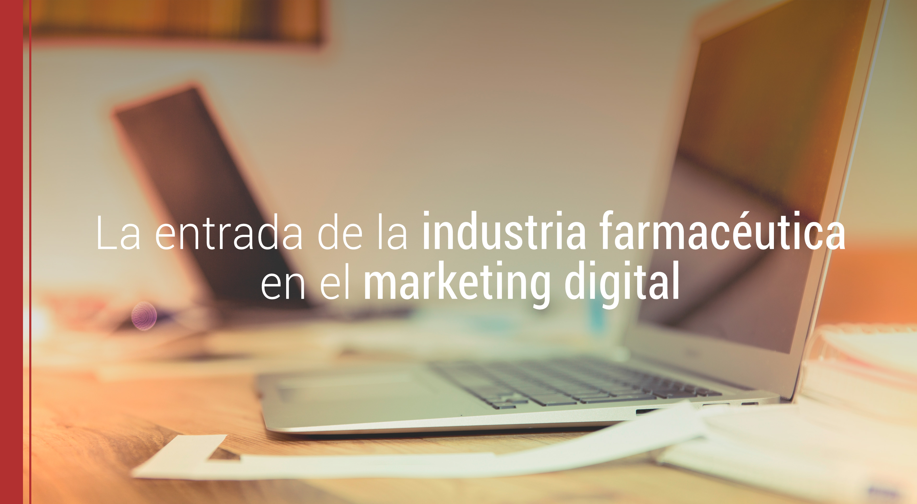 industria farmaceutica y marketing digital