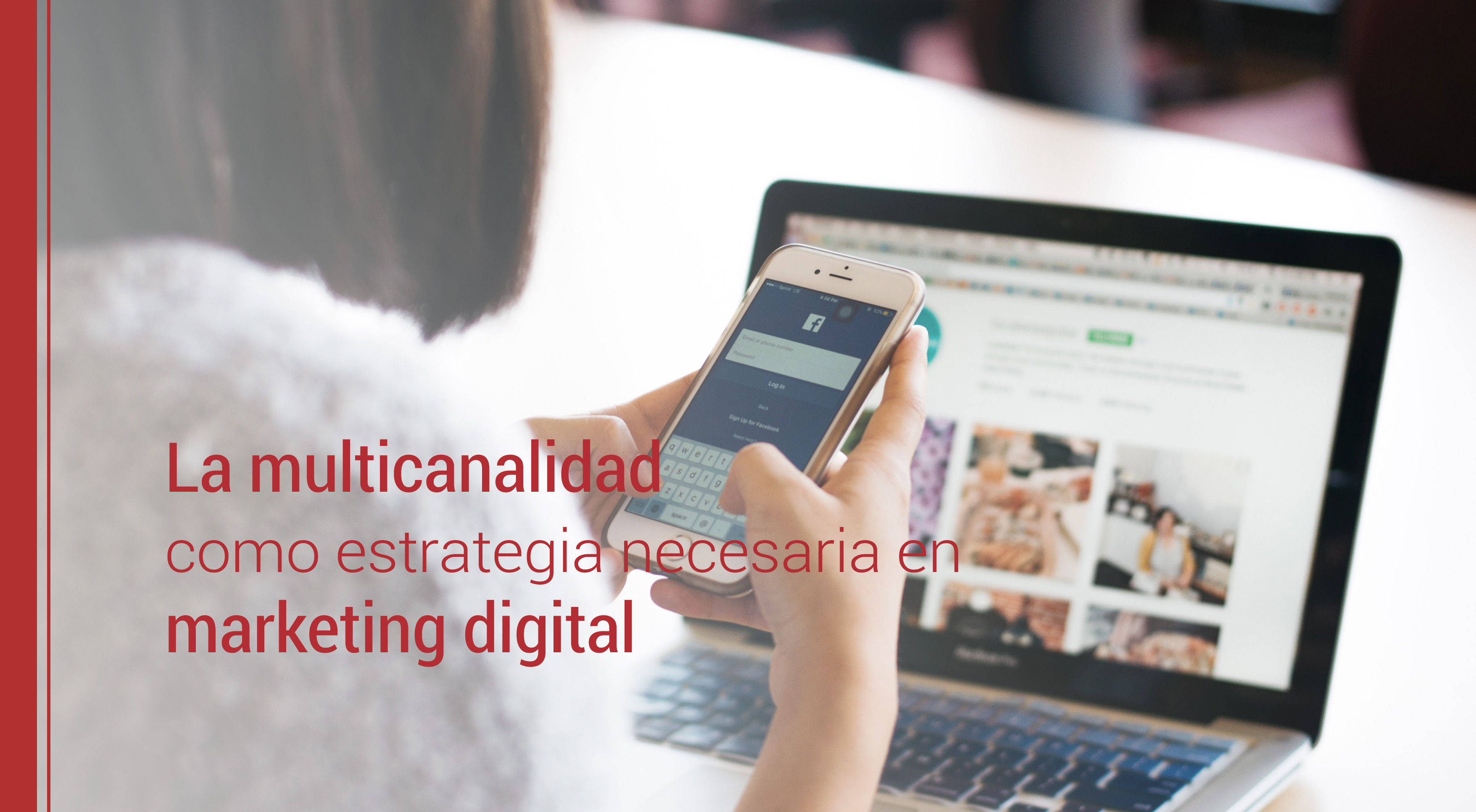 multicanalidad en la estrategia de marketing digital