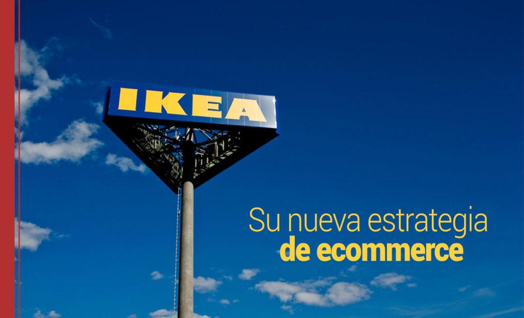 IKEA, nueva estrategia de ecoomerce