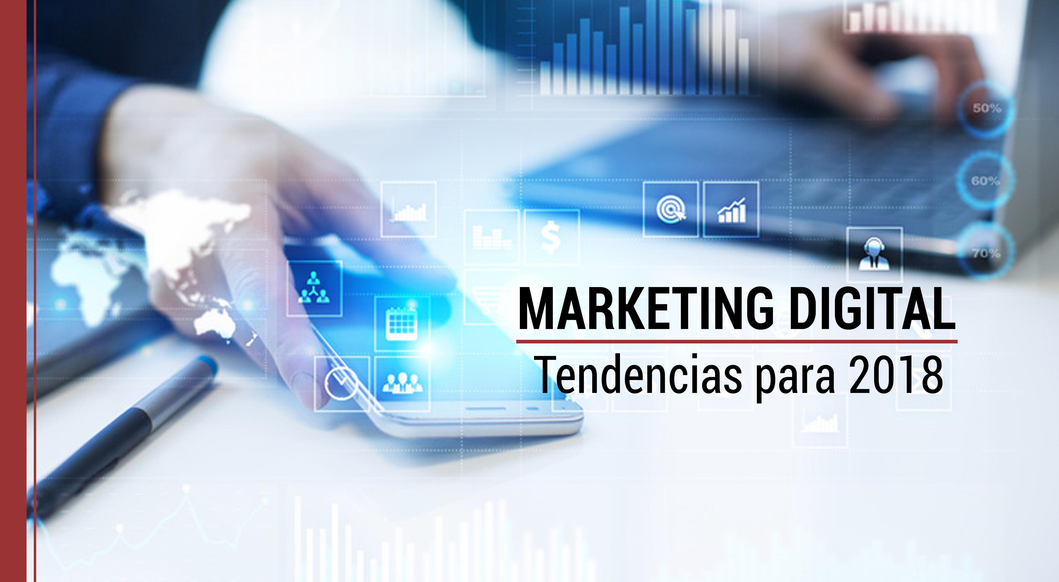 tendencias para 2018 en marketing digital