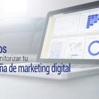 pasos para monitorizar una campaña de marketing digital
