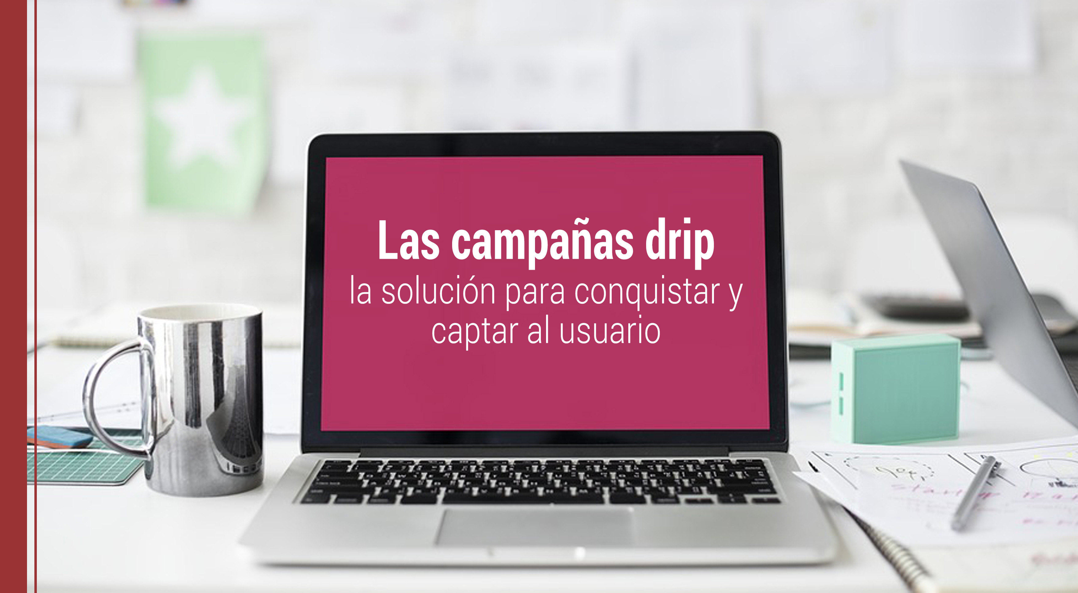 que son las campanas drip en marketing digital