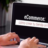 como crear una tienda online ecommerce