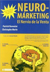 Neuromarketing: el nervio de la venta de Patrick Renvoice y Christophe Morin