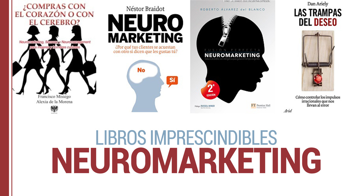Neuromarketing y libros imprescindibles sobre él