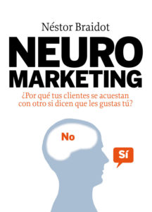 Neuromarketing, de Néstor. P Braidot