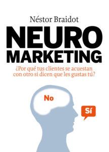 Neuromarketing, de Néstor. P Braidot