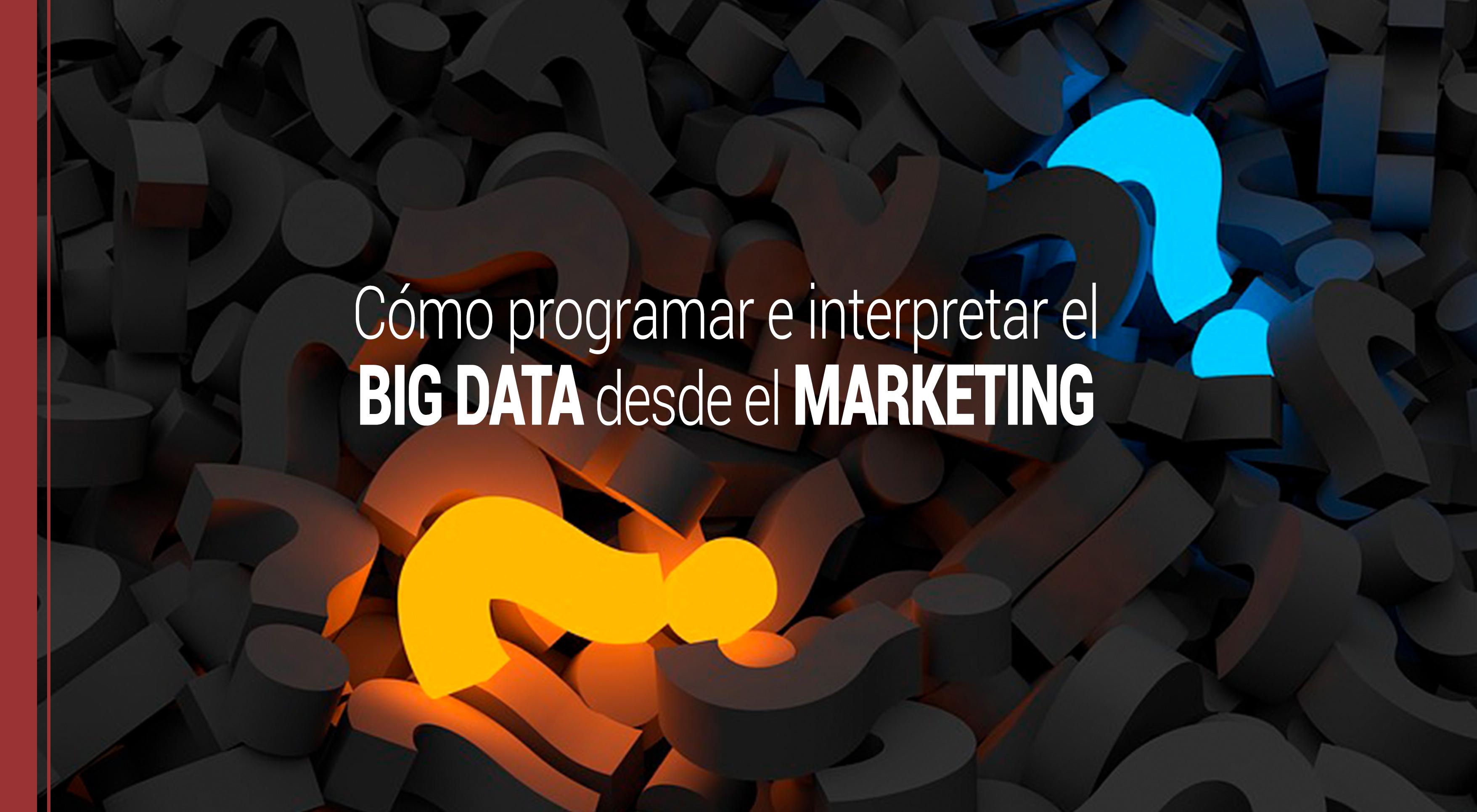 como programar el big data en marketing
