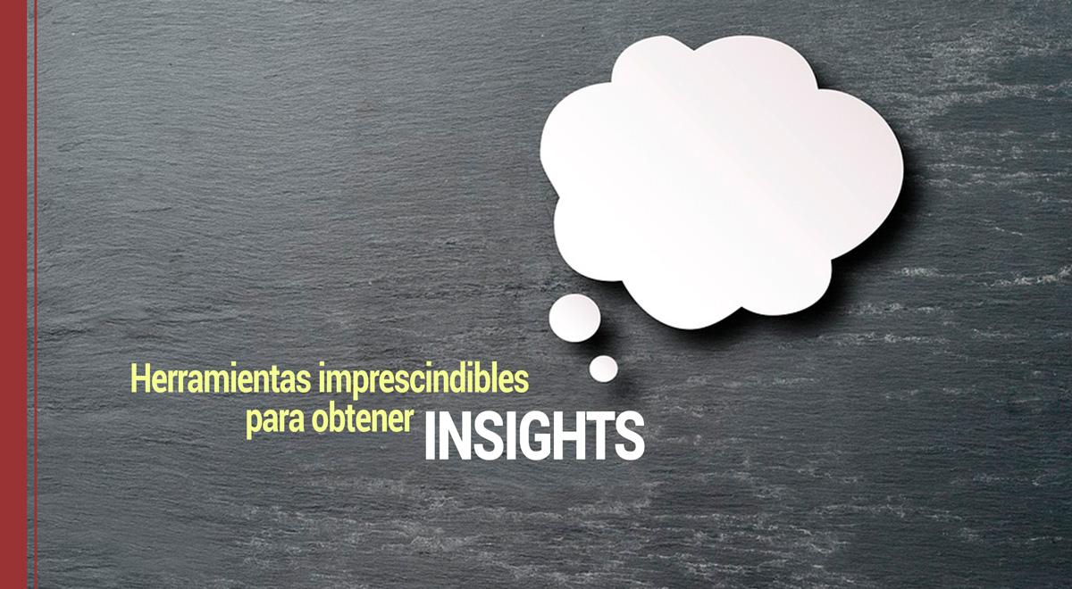 herramientas para obtener insights sobre tus clientes